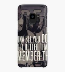 Remember That Case/Skin for Samsung Galaxy