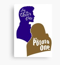 """""""I'm the Clever One. You're the Potato One."""" Canvas Print"""