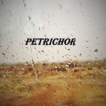 petrichor by Jazzy73