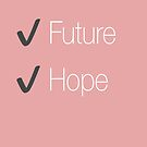 Future and Hope in white and coral by Stephanie Perry