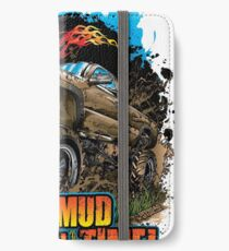 Mud Truck It's Mud Boggin' Time iPhone Wallet/Case/Skin