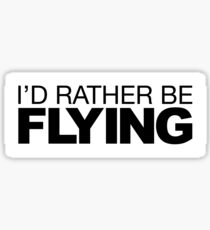Id rather be Flying Sticker