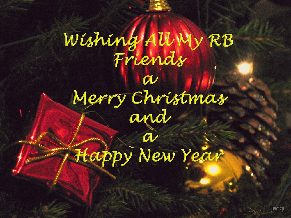 Happy Christmas to all my RB friends! by jacqi