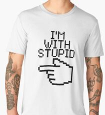 I'm With Stupid Men's Premium T-Shirt