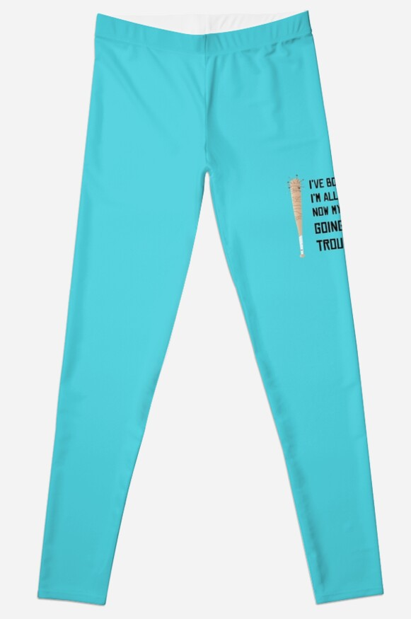 My Troubles Are Going To Have Troubles With Me Leggings By