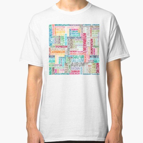 Chemische Elemente  in Farbe... Classic T-Shirt