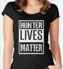 Hunter Lives Matter Limited Edition Women's Fitted Scoop T-Shirt
