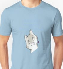 Have You Hugged a Ferret today? Unisex T-Shirt