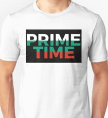 Prime Time Unisex T-Shirt