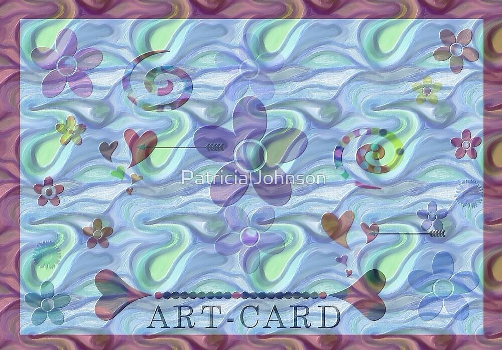 Art-Card  by Patricia Johnson