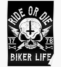 RIDE OR DIE - BIKER LIFE Poster