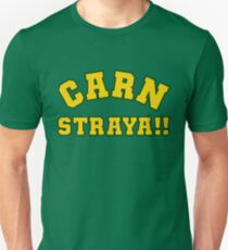 Carn Straya (Come on Australia) Unisex T-Shirt