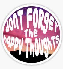 Pegatina No olvides los pensamientos felices