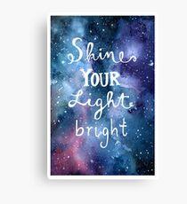 Shine Your Light Bright Canvas Print