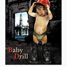 2008 Campaign Memories: Baby Drill by Alex Preiss