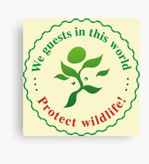 "Emblem ""Protect wildlife!"" Canvas Print"