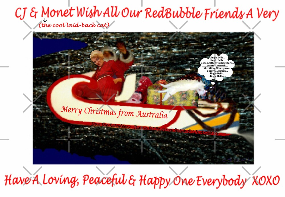 MERRY CHRISTMAS MY REDBUBBLE FRIENDS by C J Lewis