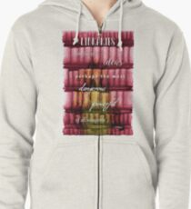 Libraries; the most powerful and dangerous weapons Zipped Hoodie