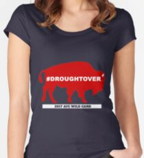 Buffalo Football Playoff Drought Over With Wild Card #droughtover Women's Fitted Scoop T-Shirt
