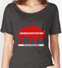 Buffalo Football Playoff Drought Over With Wild Card #droughtover Women's Relaxed Fit T-Shirt