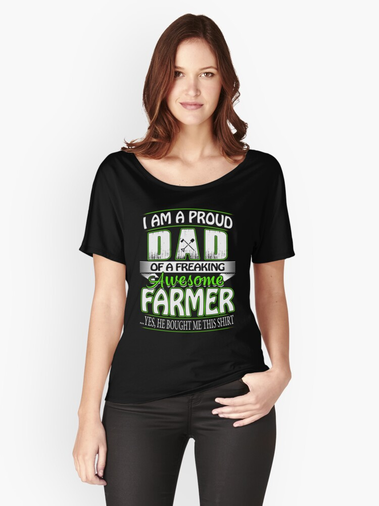 Farmers Dad T Shirt From Son In Fathers Day Birthday Christmas Womens Relaxed Fit By Daviduy