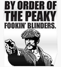 By Order of The Peaky fookin Blinders Poster