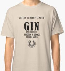 Gin Distilled For The Eradication of Sadness Classic T-Shirt
