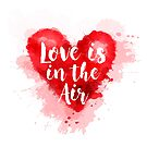 «Love is the Air» de weloveboho