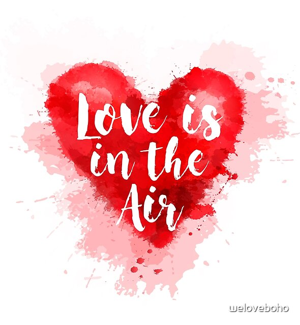 Love is the Air by weloveboho
