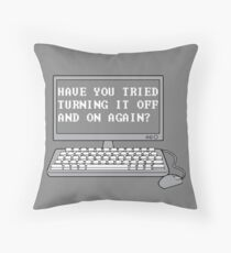 THE IT CROWD - Have You Tried Turning It Off And On Again? Throw Pillow