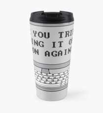 THE IT CROWD - Have You Tried Turning It Off And On Again? Travel Mug
