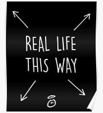 Real Life This Way Poster