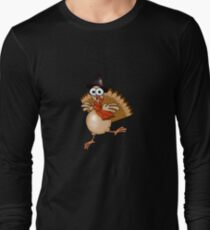 Thanksgiving Turkey Pilgrim!!! Long Sleeve T-Shirt