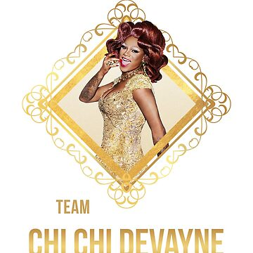 Team Chi Chi DeVayne All Stars 3 - Rupaul's Drag Race by covergirl