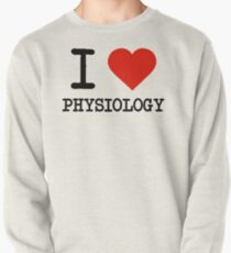 I Love Physiology Pullover