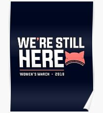 Women's March 2018 with Pussyhat, We're Still Here Poster