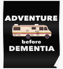RV Caravan Funny Design - Adventure Before Dementia   Poster