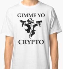 Gimme Yo Crypto Classic T-Shirt