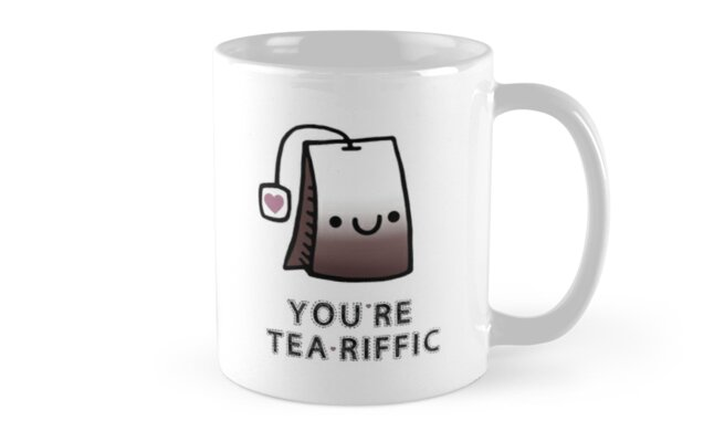 You'r Tea-Riffic by Stacey Roman