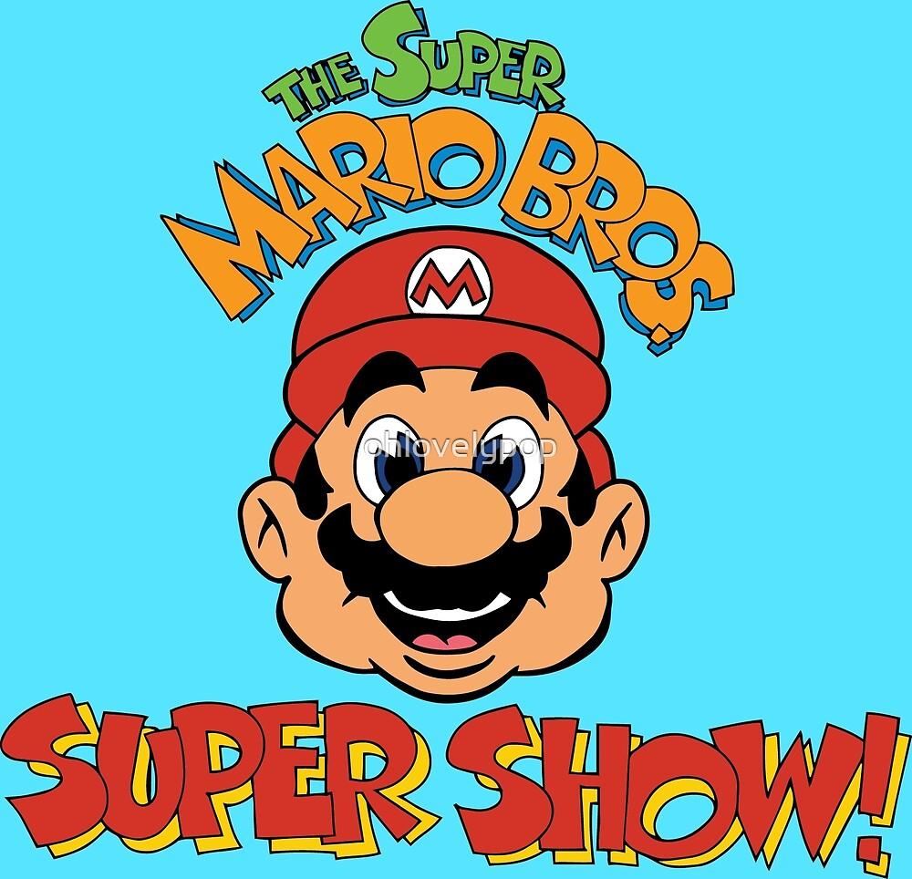 «¡Super Mario Bros. Super Show!» de ohlovelypop