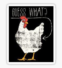Guess What Chicken Butt Sticker