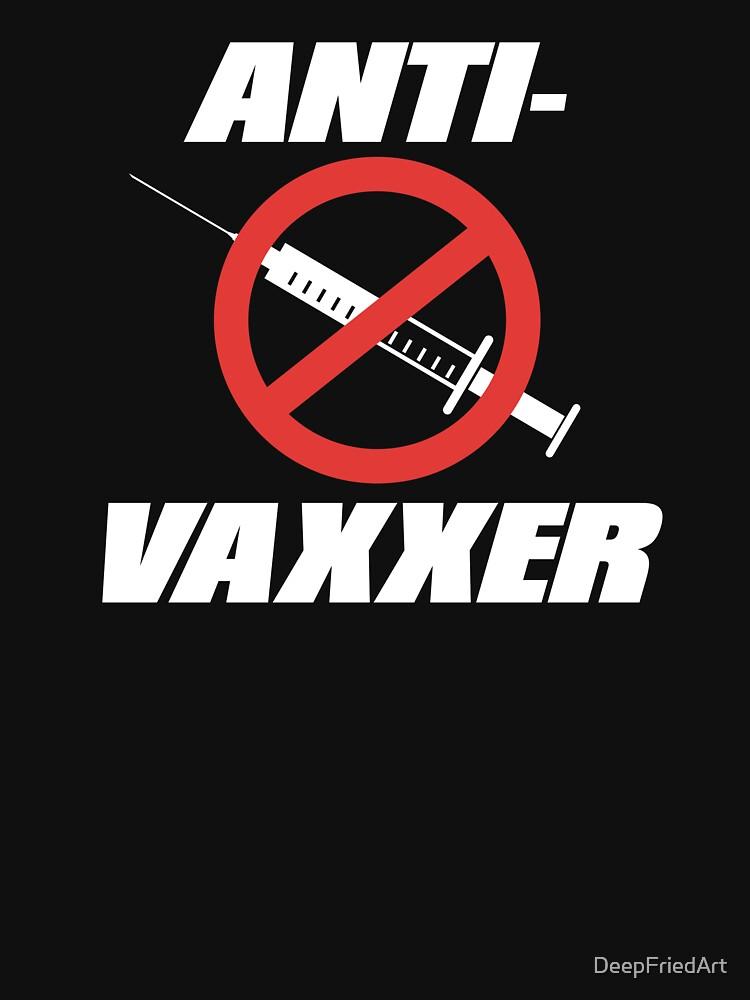 Anti-Vaxxer Anti Vaccination T-Shirt T-Shirt