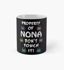 Property of Nona Mug