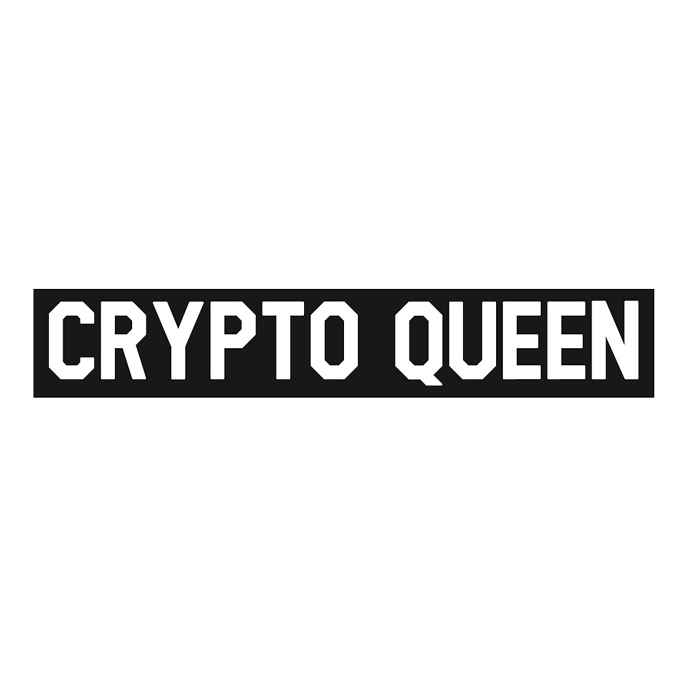 Crypto Queen - BTC - LTC - Trader Gang by Wave Lords United