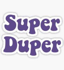 Super Duper - Ultra Violet Sticker
