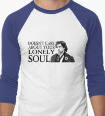 Who Cares About Your Lonely Soul?  Men's Baseball ¾ T-Shirt