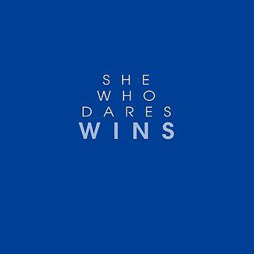 She Who Dares Wins - Blue by TresChicXO