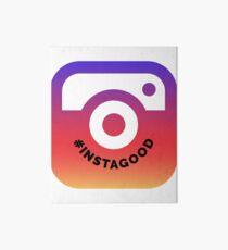 Instagood | Hashtag Instagood | Always Feel Good Art Board