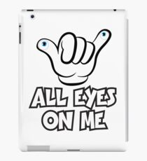 All Eyes on Me Graphic Design iPad Case/Skin