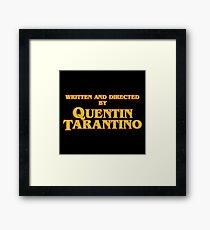 Geschrieben und von Quentin Tarantino gerichtet Gerahmtes Wandbild
